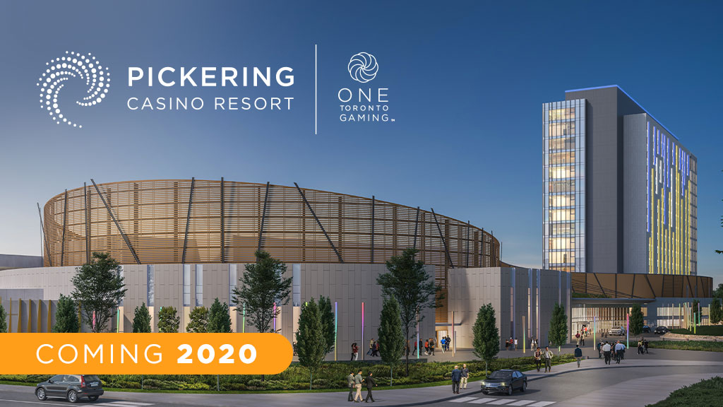 Coming 2020 Pickering Casino Resort